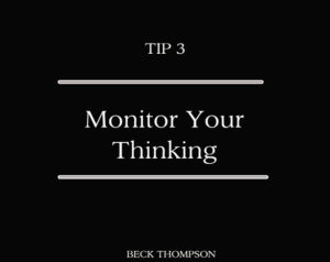 How to Monitor Your Thoughts